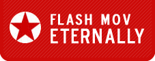 FLASH MOV ETERNALLY